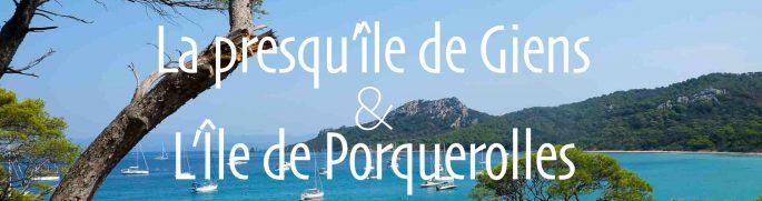 L'île de Porquerolles et la presqu'île de Giens en vidéo
